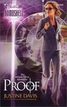 Proof   (Silhouette Bombshell, #2)