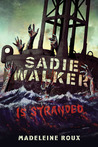 Sadie Walker is Stranded (Zombie #2)