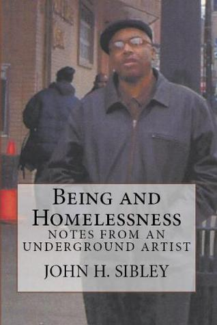 Being and Homelessness by John H. Sibley