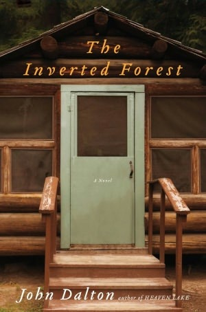 The Inverted Forest by John E. Dalton