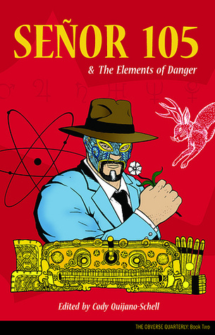 Señor 105 & The Elements of Danger by Lawrence Burton