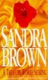 Treasure Worth Seeking by Sandra Brown