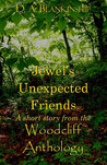 Jewel's Unexpected Friends