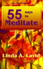 55 Ways To Meditate: Discover Yourself