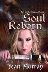 Soul Reborn by Jean  Murray