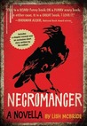 Necromancer: A Novella (Necromancer, #0.5)