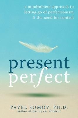 Present Perfect by Pavel G. Somov