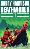Deathworld 1 by Harry Harrison