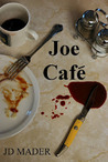 Joe Caf by J.D. Mader