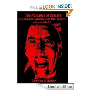 The Romance of Dracula; a personal Journey of the Count on celluloid
