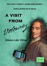 A Visit from Voltaire by Dinah Lee Kng