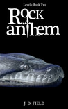 Rock Anthem (Levels # 2)