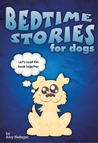 Bedtime Stories for Dogs