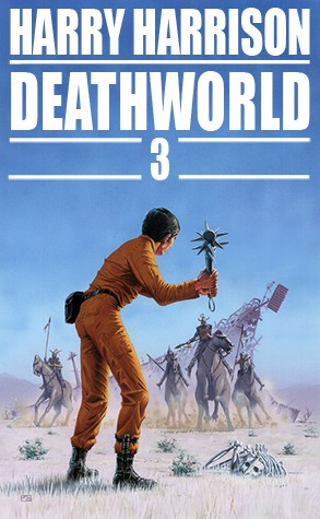 Deathworld 3 by Harry Harrison