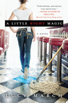 A Little Night Magic by Lucy March