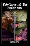 Ordo Lupus and the Temple Gate by Lazlo Ferran