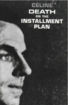 Death on the Installment Plan by Louis-Ferdinand Cline