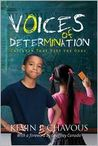 Voices of Determination