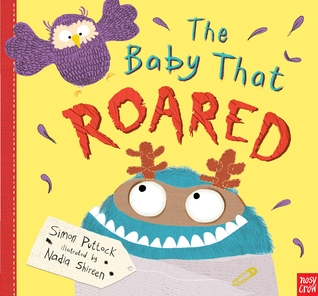 The Baby That Roared by Simon Puttock