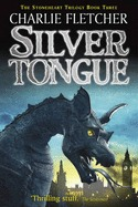 Silvertongue by Charlie Fletcher