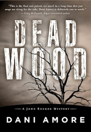 Dead Wood by Dan Ames