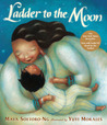 Ladder to the Moon with CD by Maya Soetoro-Ng