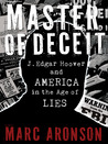 Master of Deceit by Marc Aronson