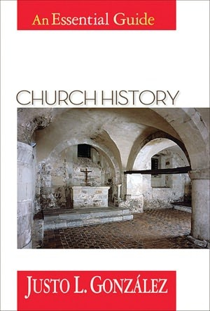 Church History by Justo L. González