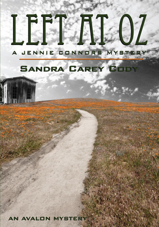 Left at Oz by Sandra Carey Cody