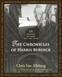 The Chronicles of Harris Burdick by Chris Van Allsburg