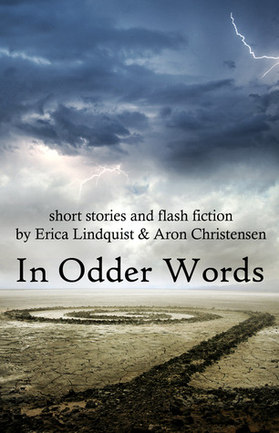 In Odder Words by Erica Lindquist