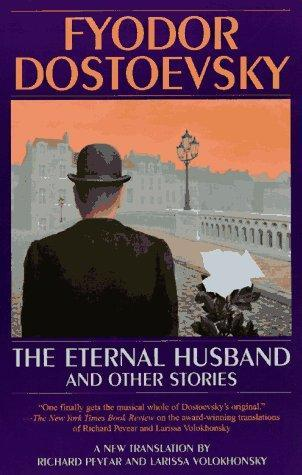 The Eternal Husband and Other Stories
