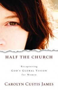 Half the Church by Carolyn Custis James