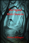 New England Witch Chronicles by Chelsea Luna Bellingeri