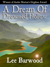 A Dream of Drowned Hollow