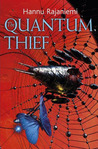 The Quantum Thief (The Quantum Thief Trilogy #1)
