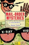 Mail-Order Mysteries by Kirk Demarais