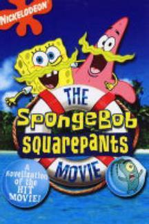 """Sponge Bob"" Movie Novelisation by Nickelodeon"