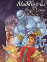 Alladin & the Magic Lamp (My Favourite Illustrated Classics)