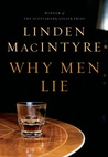 Why Men Lie by Linden MacIntyre