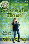 Searching for Michael