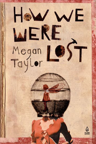 How We Were Lost by Megan Taylor
