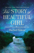 The Story of Beautiful Girl (Paperback)