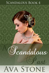 A Scandalous Past (Scandalous, #4)