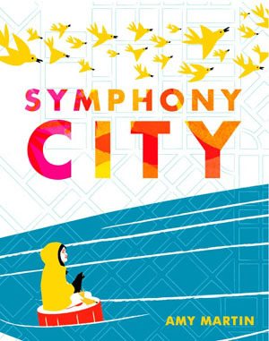 Symphony City by Amy Martin