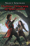 Outlaw Princess of Sherwood (Rowan Hood, #3)