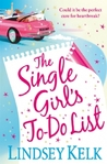 Single Girl's To Do List by Lindsey Kelk