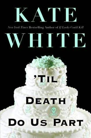 'Til Death Do Us Part by Kate White