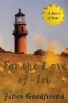 For the Love of Art by Janet Goodfriend