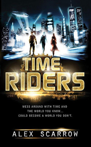 TimeRiders (TimeRiders, #1)